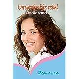 Onverskrokke rebel (Afrikaans Edition)