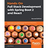 Hands-On Full Stack Development with Spring Boot 2 and React: Build modern and scalable full stack applications using Spring