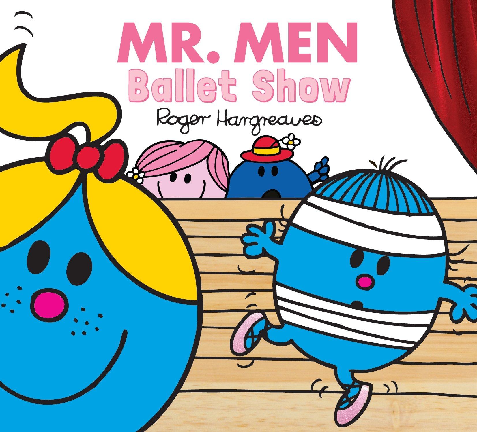 Download MR Men Ballet Show (MR Men & Little Miss Everyday) PDF ePub book