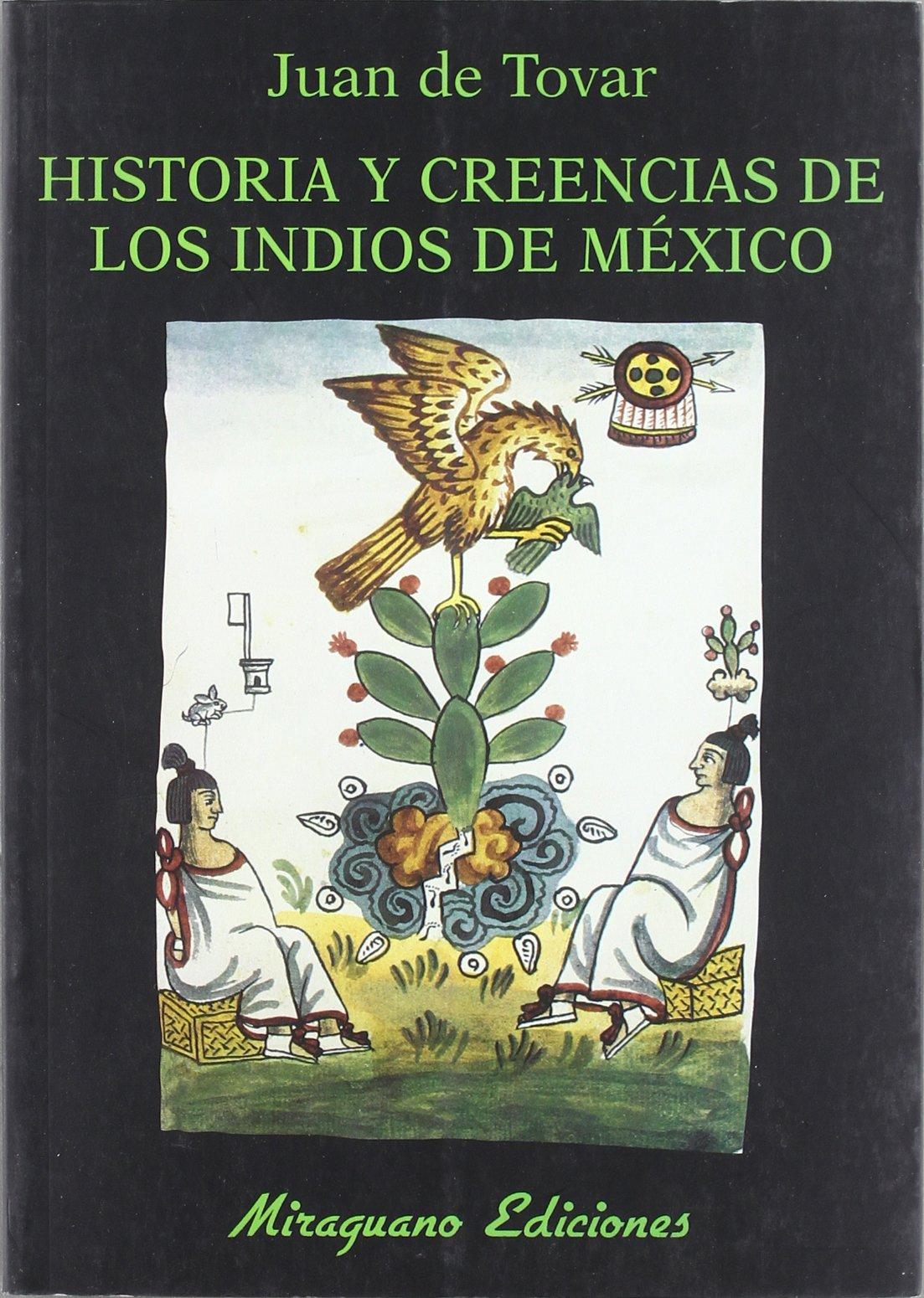 Historia y creencias de los indios de México Libros de los Malos Tiempos: Amazon.es: Tovar, Juan de: Libros