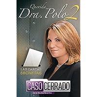 Querida Dra. Polo 2: Las Cartas Secretas