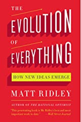 The Evolution of Everything: How New Ideas Emerge Kindle Edition