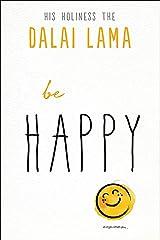 Be Happy Paperback