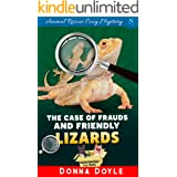 The Case of Frauds and Friendly Lizards (Curly Bay Animal Rescue Cozy Mystery Book 7)