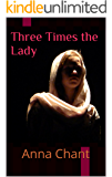 Three Times the Lady (Women of the Dark Ages Book 3)