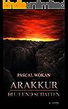 Arakkur: Blut und Schatten