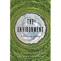 The Environment: A History of the Idea