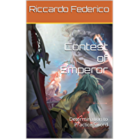 Contest of Emperor: Determination to Practice Sword (Dutch Edition)