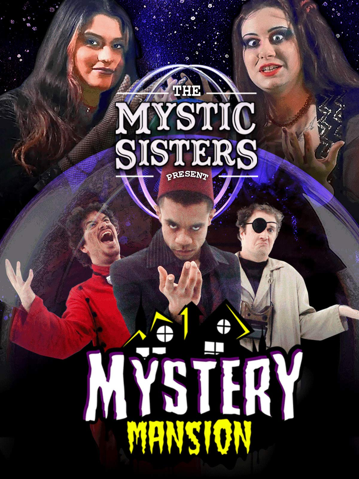 The Mystic Sisters Present: Mystery Mansion