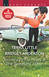 Journey to My Heart & The Sweetest Affair: A 2-in-1 Collection (The Carrington Twins)