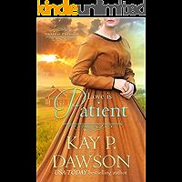 Love is Patient (Prairie Promise Book 1)