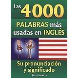 4000 Palabras Mas Usadas En Ingles (Spanish and English Edition)
