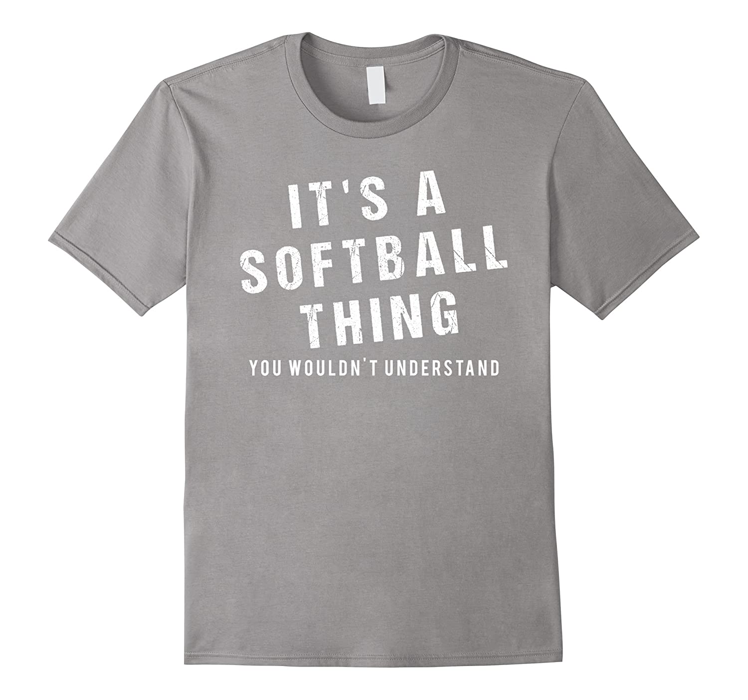 55a6a02a It's A Softball Thing Funny Cool Cute Saying T Shirt-Teevkd – Teevkd.com