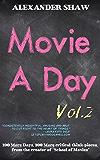 Movie A Day: Vol. 2