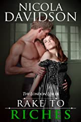 Rake to Riches (The London Lords Book 2) Kindle Edition