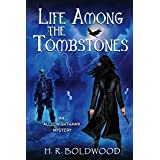 Life Among the Tombstones (An Allie Nighthawk Mystery Book 1)