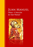 Obras ─ Colección  de Juan Manuel: El Conde Lucanor: Biblioteca de Grandes Escritores