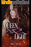 Queen of Light: A Dark Fantasy Romance (The Chosen Book 4)