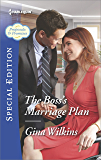 The Boss's Marriage Plan (Proposals & Promises)