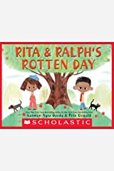 Rita and Ralph's Rotten Day Kindle Edition