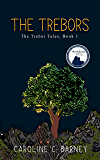 The Trebors (Trebor Tales Book 1)
