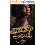 Deep In My Soul (Soulmates Book 2)