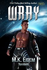 Wray (Tornians Book 3) Kindle Edition