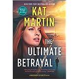 The Ultimate Betrayal (Maximum Security)