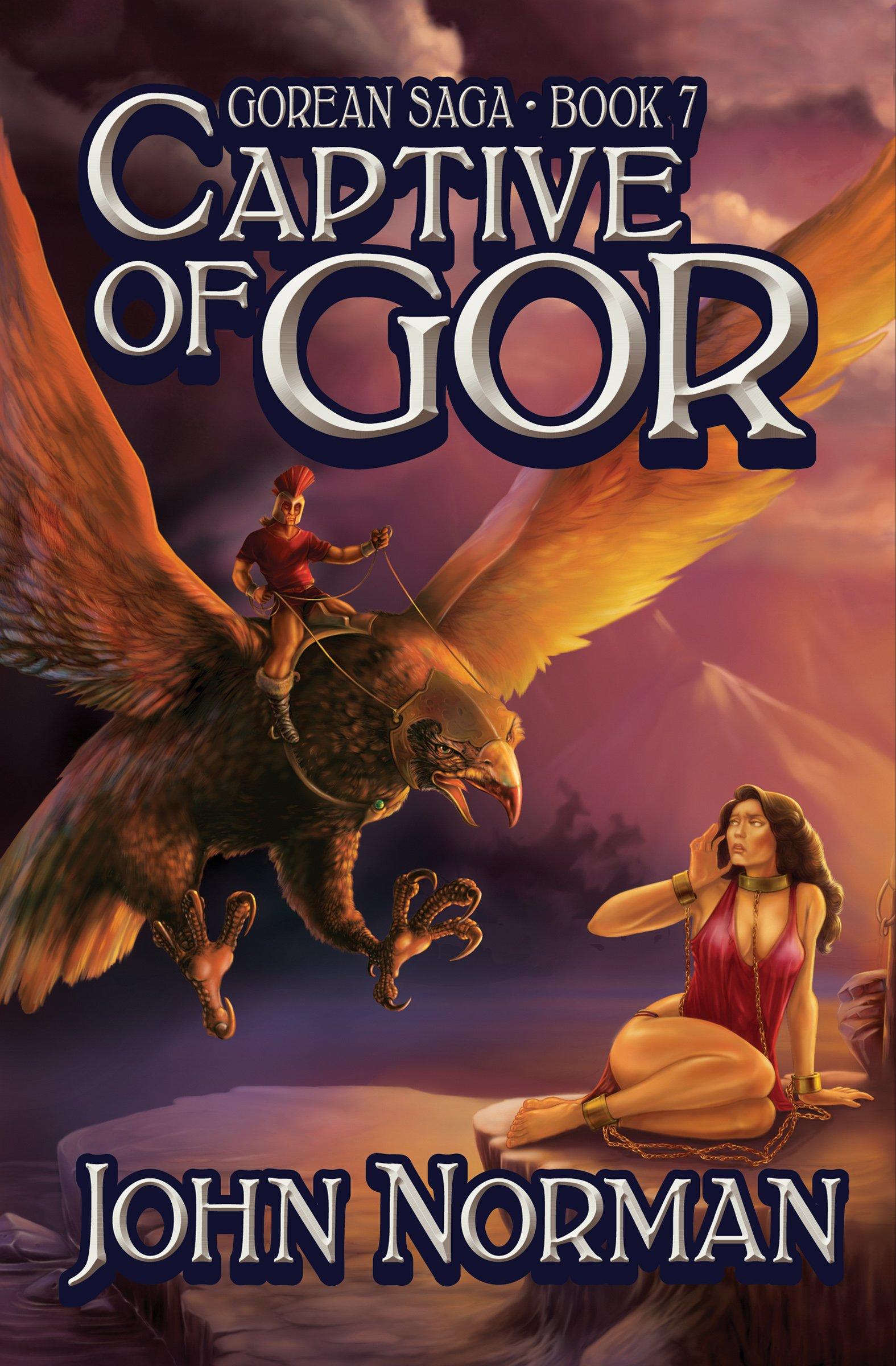 John Norman - Captive of Gor (Gor 7)