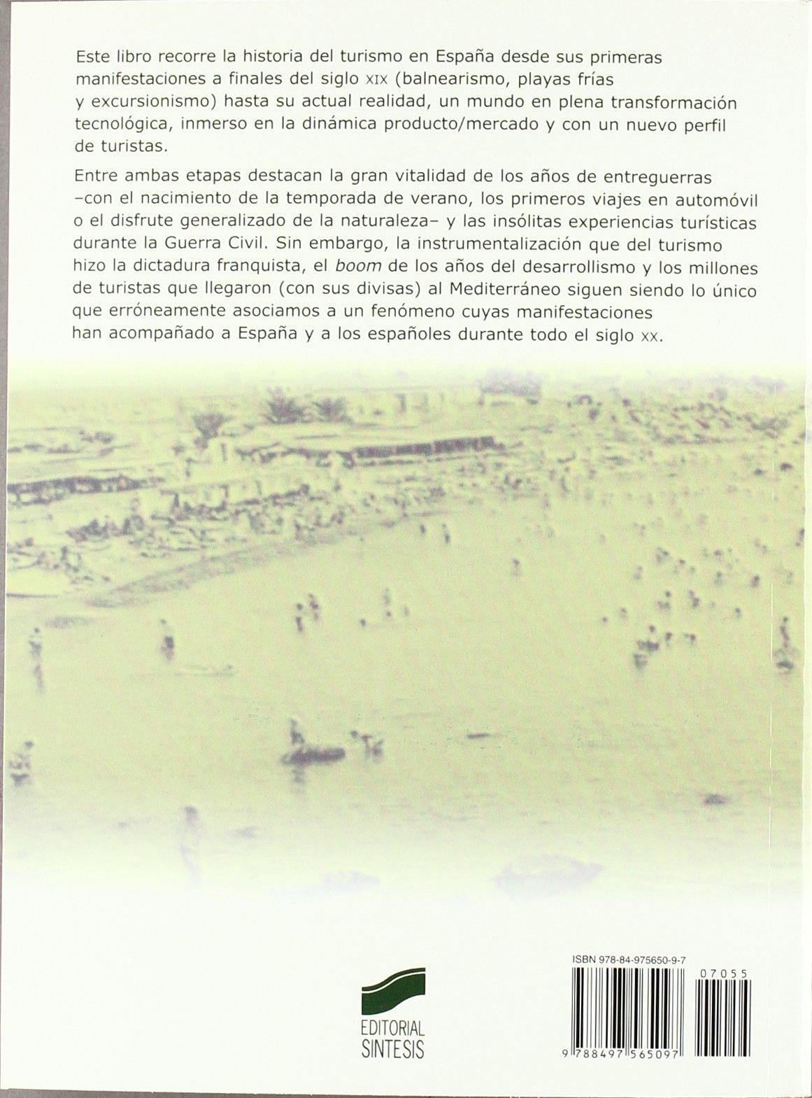 Historia del turismo en España en el siglo XX: 55 Gestión turística: Amazon.es: Moreno Garrido, Ana: Libros