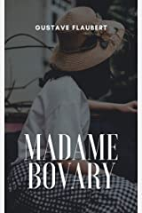Madame Bovary (Illustrated) Kindle Edition