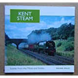 Kent Steam: Scenes From The Fifties And Sixties