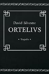 Ortelius (Spanish Edition) Kindle Edition