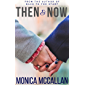 Then & Now (English Edition)
