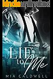 Lie to Me: A Contemporary Billionaire BWWM Romance
