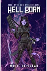 Hell Born (The Guild of Shadows Book 1) Kindle Edition