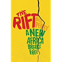 The Rift: A New Africa Breaks Free (English Edition)