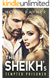The Sheikh's Tempted Prisoner