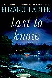 Last to Know: A Novel
