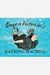 Queen Victoria's Bathing Machine Kindle Edition