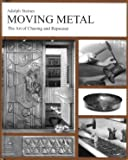 Moving Metal: The Art of Chasing and Repousse'