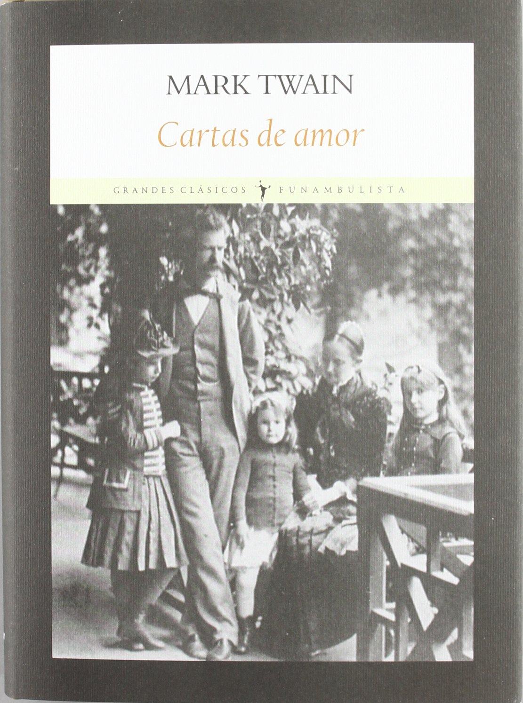Cartas de amor: Mark Twain: 9788493904579: Amazon.com: Books