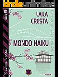 Mondo Haiku: Scrivere bene 2 (Scuola di scrittura Scrivere bene)
