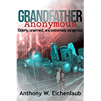Grandfather Anonymous (Old Code Book 1)