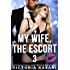 My Wife, The Escort 3 (My Wife, The Escort Season 1)