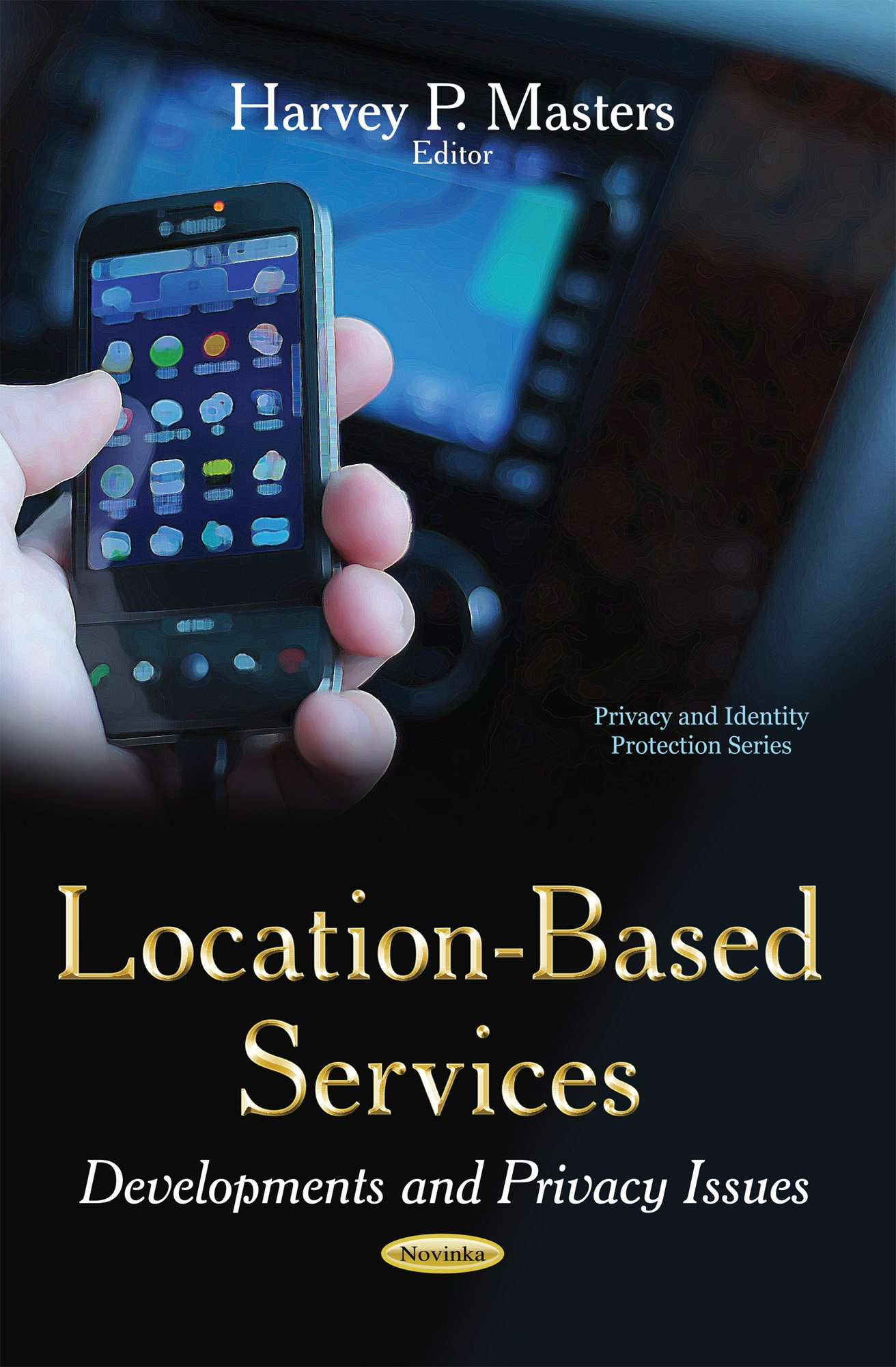 Download Location-Based Services: Developments and Privacy Issues (Privacy and Identity Protection) pdf epub