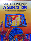 A Sisters' Tale