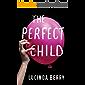 The Perfect Child (English Edition)