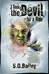 I Took the Devil for a Ride Kindle Edition