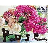 2019カレンダー ローズ パリのバラ ([カレンダー])
